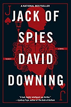 Jack of Spies (A Jack McColl Novel) by [Downing, David]