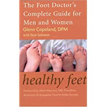 Healthy Feet: The Food Doctor's Complete Guide for Men and Women