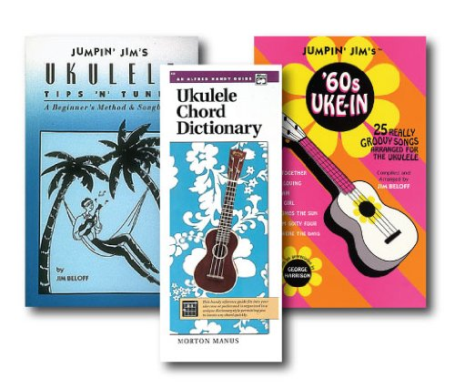 Ukulele Three Book Set - Includes Alfred's Handy Guide Ukulele Chord Dictionary and Jumpin' Jim's Ukulele Tips 'N' Tunes and Jumpin' Jim's '60s Uke-In Song (Jumpin Jims Ukulele Tips)