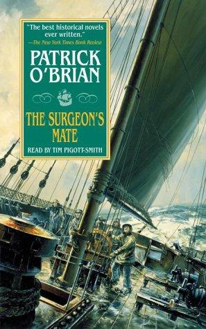 The Surgeon's Mate: The Aubrey-Maturin Series, Book 7 ebook