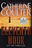 Eleventh Hour, Catherine Coulter, 0375431713