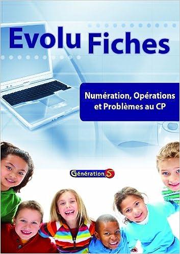 Lire un Numération, opérations et problèmes au CP : Evolu fiches pdf epub