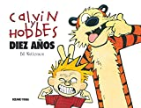 Calvin Y Hobbes. Diez Anos