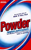 Powder, Kevin Sampson, 0224050826