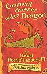 Harold et les dragons, tome 1 : Comment dresser votre dragon par Cowell