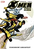 Front cover for the book X-Men: First Class – Tomorrow's Brightest by Jeff Parker