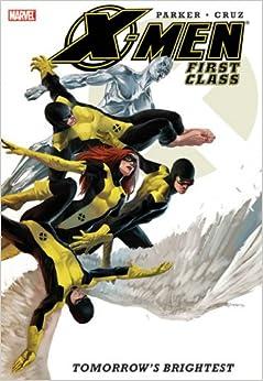 X-Men: First Class - Tomorrow's Brightest (X-Men)