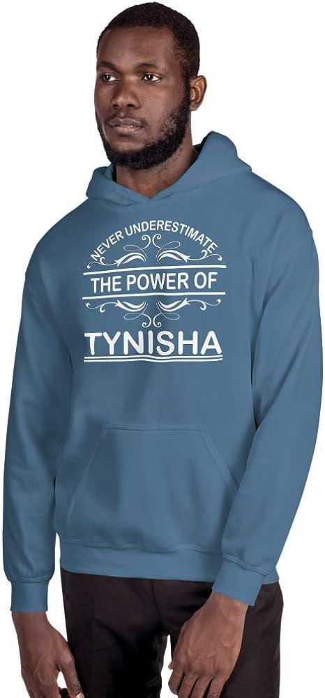 Never Underestimate The Power of Tynisha PF