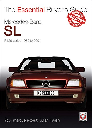 Mercedes-Benz SL R129-series 1989 to 2001 (Essential Buyer's Guide)