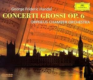 Handel - Concerti Grossi, Op. 6 / Orpheus Chamber Orchestra