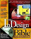 Adobe InDesign Bible, Galen Gruman, 076453243X