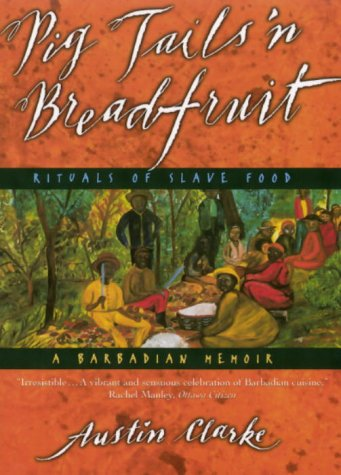 Pig Tails 'n Breadfruit : Rituals of Slave Food