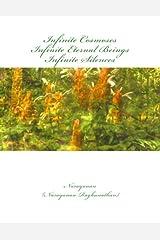 Infinite Cosmoses ~ Infinite Eternal Beings ~ Infinite Silences Paperback