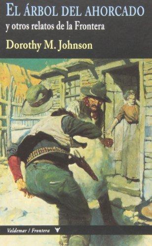 Descargar Libro El Árbol Del Ahorcado Dorothy M. Johnson