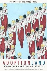 Adoptionland: From Orphans to Activists (English Edition)
