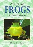 Australian Frogs, Michael J. Tyler, 0801484995