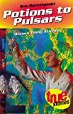 Potions to Pulsars, Sue Bursztynski, 186448246X