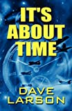 It's about Time, Dave Larson, 1448990440