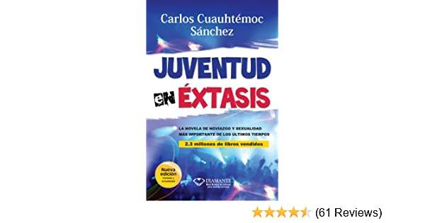 Juventud en éxtasis (Spanish Edition)