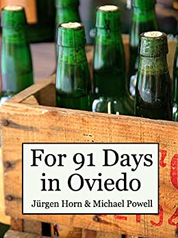 For 91 Days in Oviedo, Asturias by [Powell, Michael]