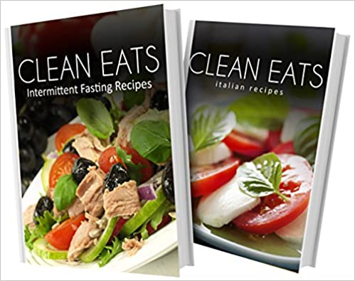 Laden Sie Epub-Bücher von Google herunter Intermittent Fasting Recipes and Italian Recipes: 2 Book Combo (Clean Eats) by Samantha Evans PDF ePub iBook B00NB1PN98