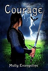 Courage: Makilien Trilogy - Book 2
