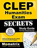 CLEP Humanities Exam Secrets Study Guide: CLEP Test Review for the College Level Examination Program