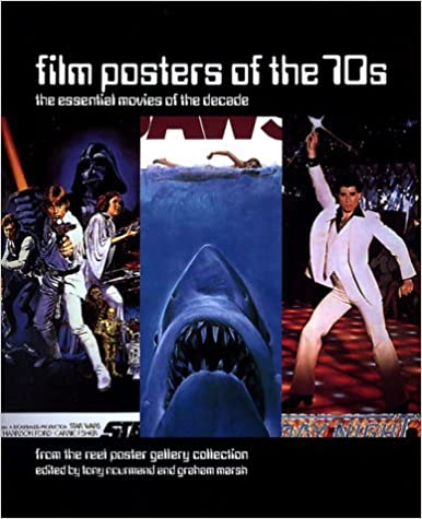 By Tony Nourmand Film Posters of the 70s: Essential Movies of the Decade [Mass Market]