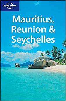 Mauritius Reunion & Seychelles (Lonely Planet) by Jan Dodd (2004-11-04)