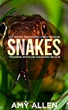 Snakes: Phenomenal Photos and Fascinating Fun Facts (Our World's Remarkable Creatures Series)