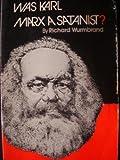 """Was Karl Marx A Satanist?"" av Richard Wurmbrand"