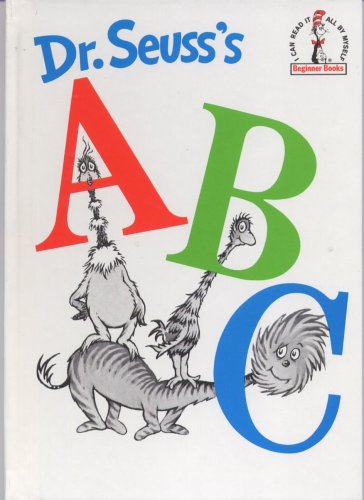 Dr. Seuss's A B C (Cat in the Hat Beginner Books: I Can Read It All by Myself)