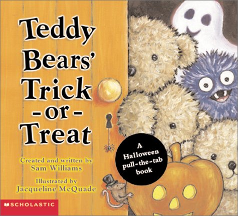 Teddy Bears' Trick-or-Treat:  A Halloween Pull-the-Tab Book (Halloween Colorado 2016)