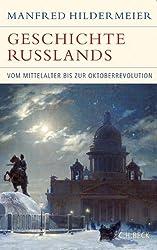 Geschichte Russlands: Vom Mittelalter bis zur Oktoberrevolution