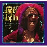 Janis Joplin: a Performance Diary 1966-1970
