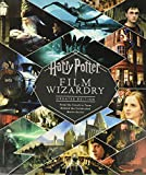 Harry Potter Film Wizardry: Updated Edition: From