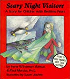 img - for Scary Night Visitors: A Story for Children with Bedtime Fears book / textbook / text book