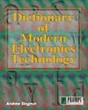 Dictionary of Modern Electronics Technology 9780790611648