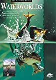 Waterworlds (Snapping Turtle Guides: The Natural World)