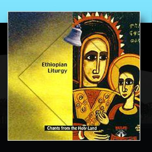 CD-36 Ethiopian Liturgy-Live from the Ethiopian Orthodox Tawahedo Church by Holy Land Records