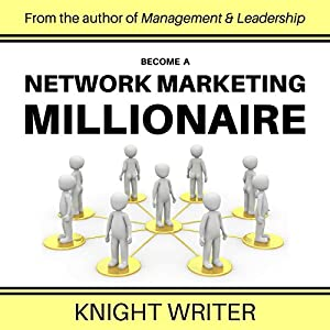 Become a Network Marketing Millionaire Audiobook
