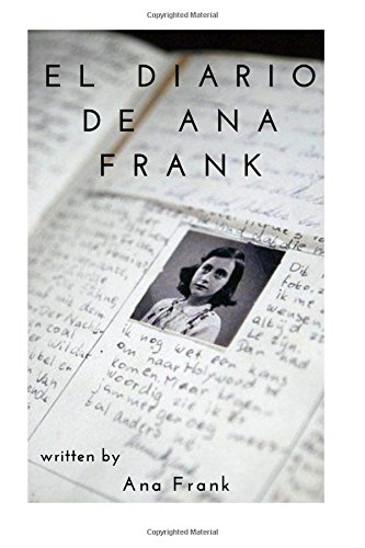 El Diario de Ana Frank (Spanish Edition): Ana Frank, Samuel V Wood: 9781985762640: Amazon.com: Books