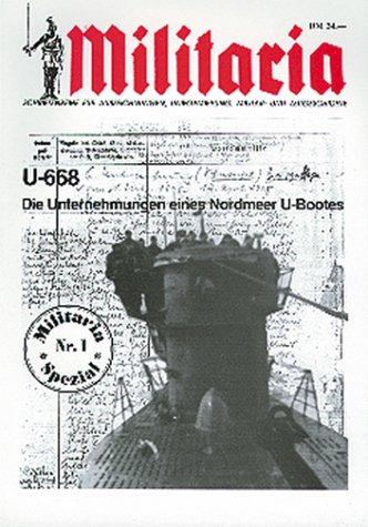 U-668. Die Unternehmungen eines Nordmeer-U-Bootes.