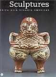 Sculptures: Africa, Asia, Oceania, Americas