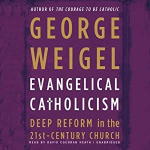 Evangelical Catholicism Audiobook