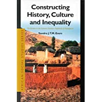 Constructing History, Culture and Inequality: The Betsileo in the Extreme Southern Highlands of Madagascar (African social studies series)