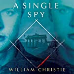 A Single Spy | William Christie
