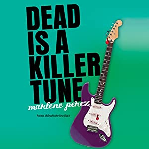 Dead Is a Killer Tune Audiobook