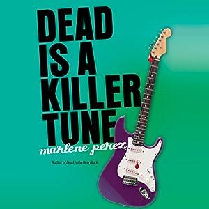 Dead Is a Killer Tune Audiobook