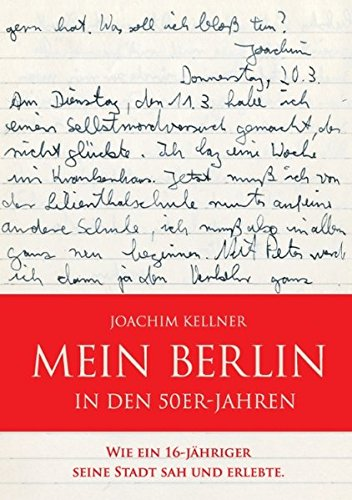 Mein Berlin in den 50er-Jahren: Wie ein 16-Jähriger seine Stadt sah und erlebte.